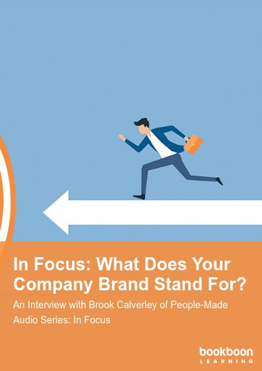 In Focus: What Does Your Company Brand Stand For?