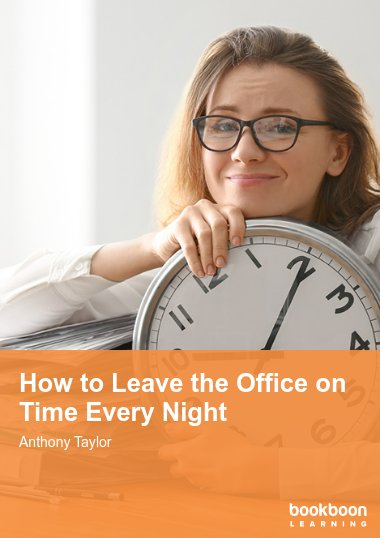 How to Leave the Office on Time Every Night