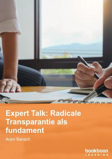 Expert Talk: Radicale Transparantie als fundament