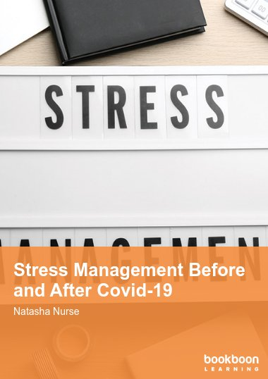 Stress Management Before and After Covid-19