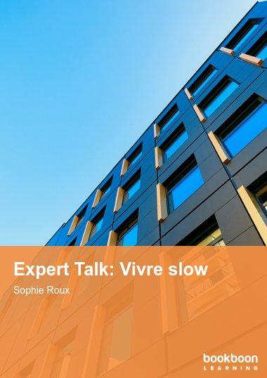 Expert Talk: Vivre slow