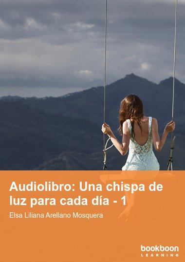 Audiolibro: Una chispa de luz para cada día - 1