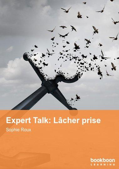 Expert Talk: Lâcher prise
