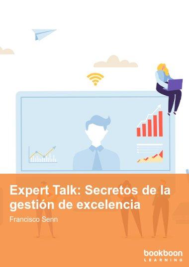 Expert Talk: Secretos de la gestión de excelencia