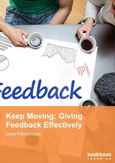 Keep Moving: Giving Feedback Effectively