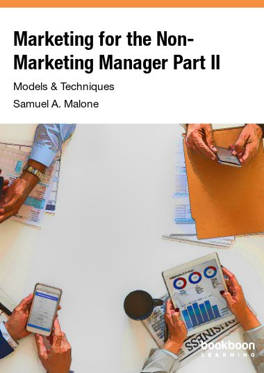Marketing for the Non-Marketing Manager Part II