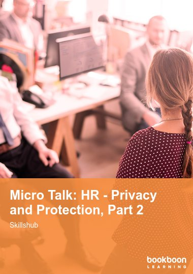 Micro Talk: HR - Privacy and Protection, Part 2
