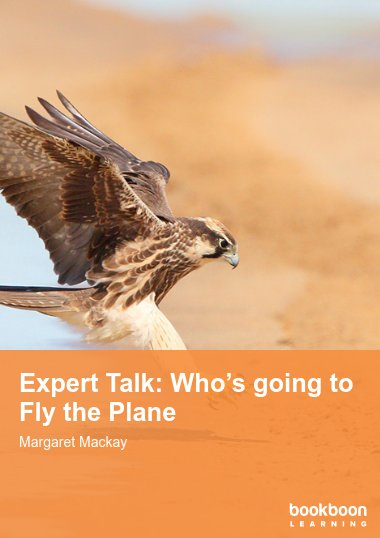 Expert Talk: Who's going to Fly the Plane