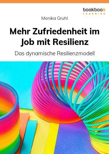 Mehr Zufriedenheit im Job mit Resilienz