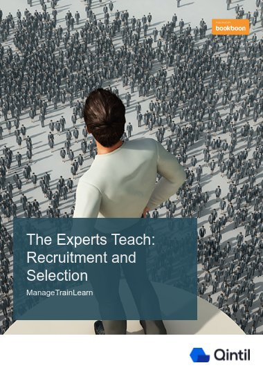 The Experts Teach: Recruitment and Selection