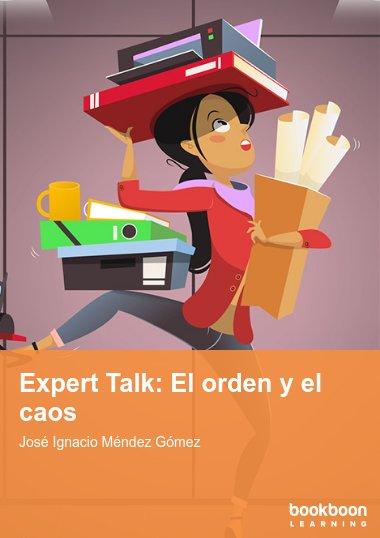 Expert Talk: El orden y el caos