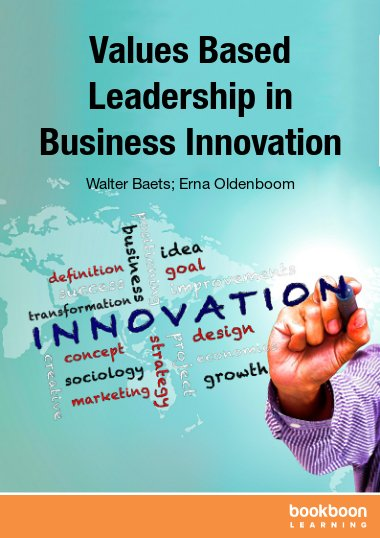 Values Based Leadership in Business Innovation