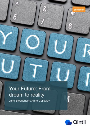 Your Future: From dream to reality