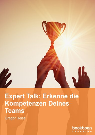 Expert Talk: Erkenne die Kompetenzen Deines Teams