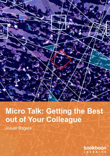 Micro Talk: Getting the Best out of Your Colleague