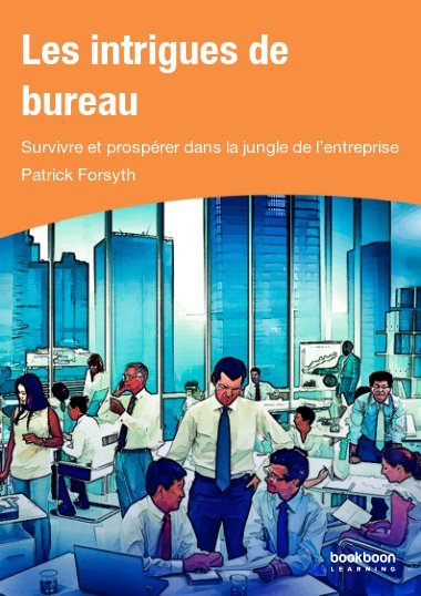 Les intrigues de bureau