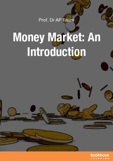 Money Market: An Introduction