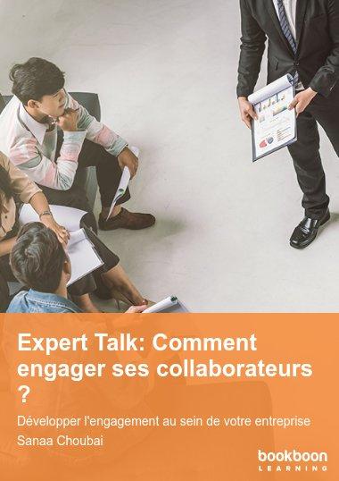 Expert Talk: Comment engager ses collaborateurs ?