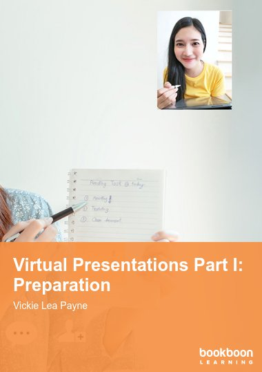 Virtual Presentations Part I: Preparation