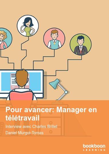 Pour avancer: Manager en télétravail