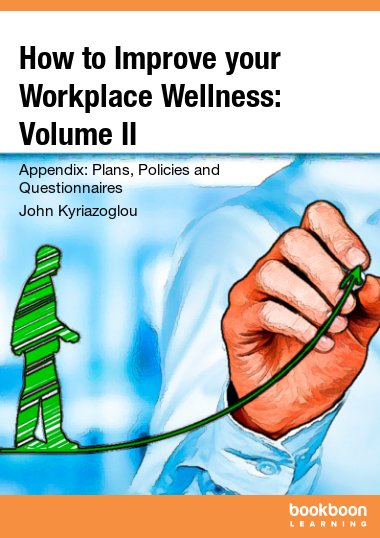 How to Improve your Workplace Wellness: Volume II