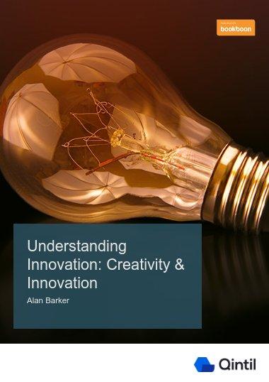 Understanding Innovation: Creativity & Innovation