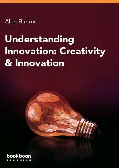Understanding Innovation: Creativity & Innovation