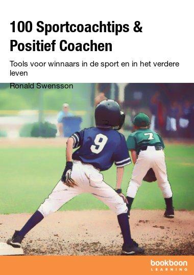 100 Sportcoachtips & Positief Coachen