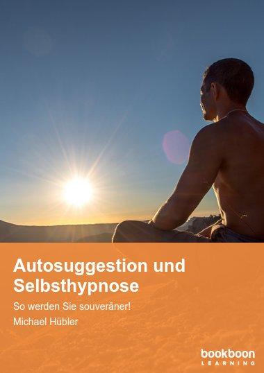 Autosuggestion und Selbsthypnose