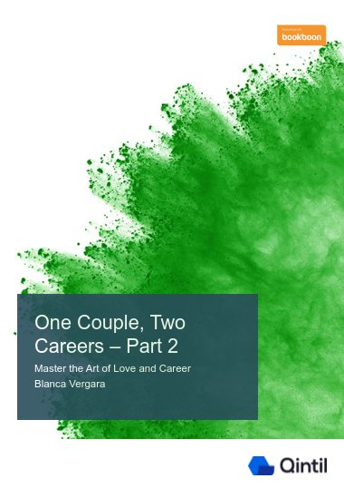 One Couple, Two Careers – Part 2