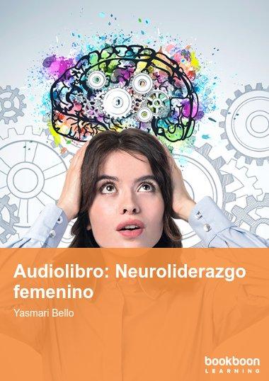 Audiolibro: Neuroliderazgo femenino