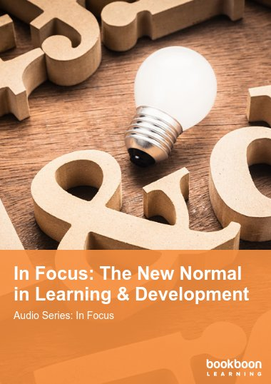 In Focus: The New Normal in Learning & Development