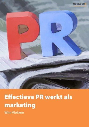 Effectieve PR werkt als marketing
