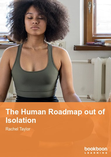 The Human Roadmap out of  Isolation