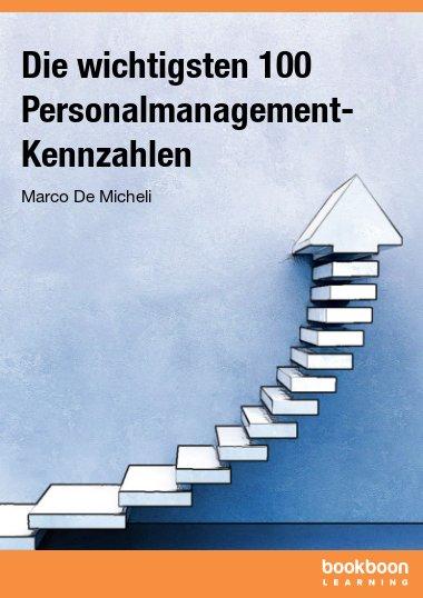 Die wichtigsten 100 Personalmanagement-Kennzahlen