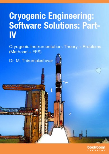 Cryogenic Engineering: Software Solutions: Part-IV