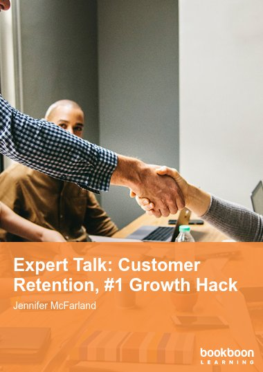Expert Talk: Customer Retention, #1 Growth Hack