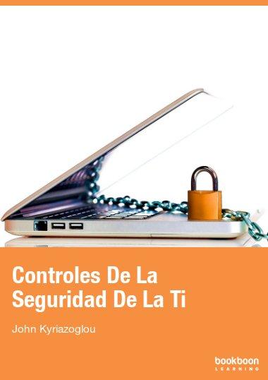 Controles De La Seguridad De La Ti