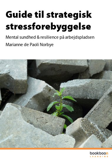 Guide til strategisk stressforebyggelse