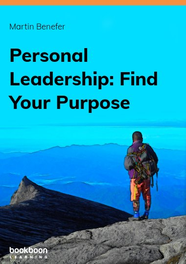 Personal Leadership: Find Your Purpose