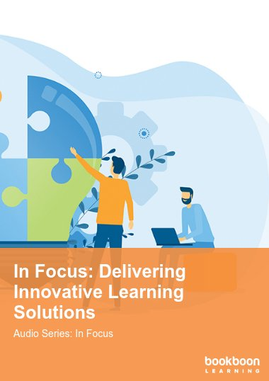 In Focus: Delivering Innovative Learning Solutions