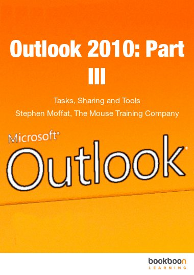 Outlook 2010: Part III