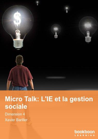 Micro Talk: L'IE et la gestion sociale