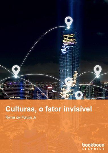 Culturas, o fator invisível
