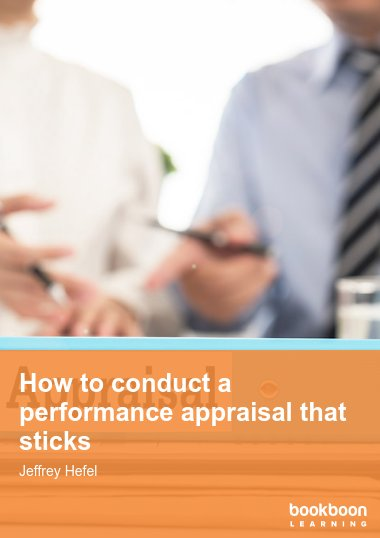 How to conduct a performance appraisal that sticks
