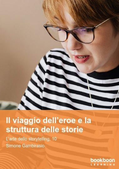 Il viaggio dell'eroe e la struttura delle storie