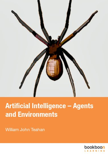 Artificial Intelligence – Agents and Environments