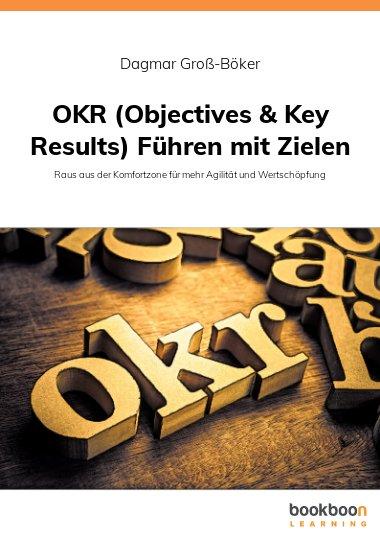 OKR (Objectives & Key Results) Führen mit Zielen