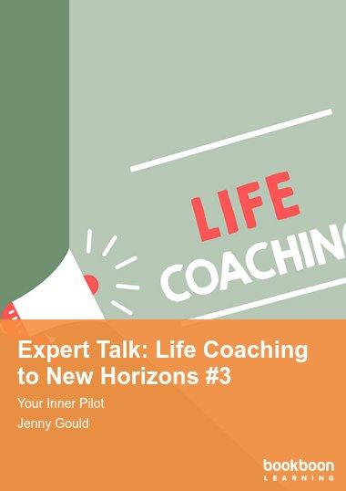 Expert Talk: Life Coaching to New Horizons #3