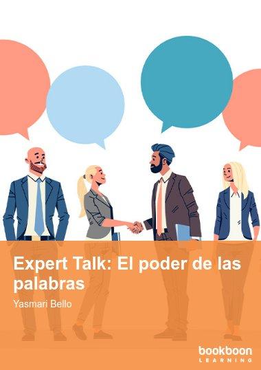 Expert Talk: El poder de las palabras